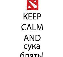 Keep Calm and сука блять! by Crytiv PH