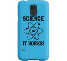 SCIENCE. IT WORKS! Samsung Galaxy Case/Skin