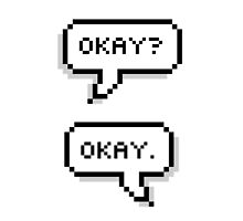Okay? Okay. by Aly Dematti