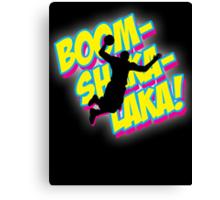 Boomshakalaka Canvas Print