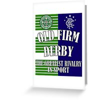 The Old Firm Greeting Card