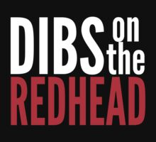 Dibs on the Redhead by Pelicaine