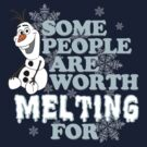 Olaf ~ Some people are worth melting for by sweetsisters