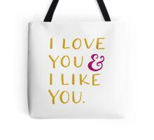 I love you & I like you -- Yellow Tote Bag