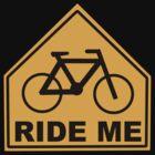 Ride Me by Kipper Doodles