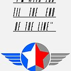 Till the End of the Line (black text) by Angrahius