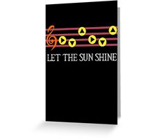 The Sun song  Greeting Card
