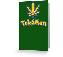 Tokemon - gotta smoke em all Greeting Card