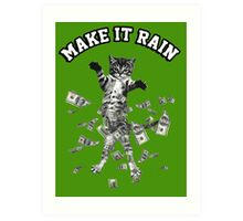 Dollar bills kitten - make it rain money cat Art Print