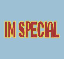 I'M SPECIAL by James Chetwald Mattson