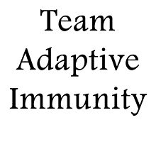Team Adaptive Immunity by thebluejester