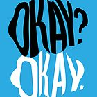 TFIOS - Okay?  by saycheese14