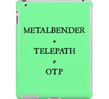 METALBENDER + TELEPATH = OTP iPad Case/Skin