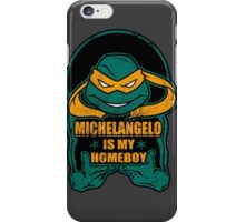 Mike is my Homeboy iPhone Case/Skin
