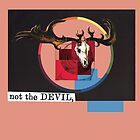 Not the Devil by sarah sifers
