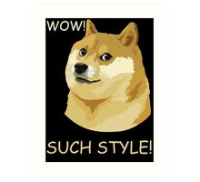 WOW! SUCH STYLE! Funny Doge Meme Shiba Inu T Shirt Art Print