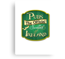 Pubs - the official sunblock of Ireland Canvas Print