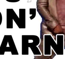 You Gon Learn Today - Kevin Hart Sticker