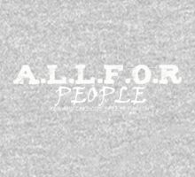 A.L.L.F.O.R  …. Always Love Life Free Of Racism. People/wht by Doiron9