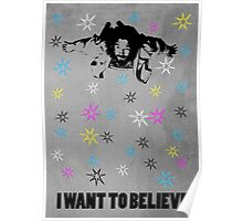 Dude I Want To Believe 3 Poster