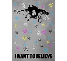 Dude I Want To Believe 3 Photographic Print