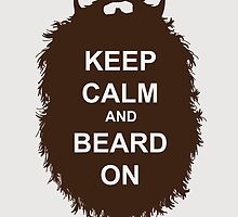 Beard-Collection - Keep Calm by DarkChoocoolat