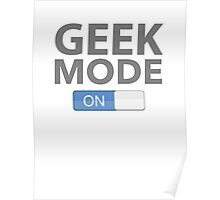 Geek Mode On Poster