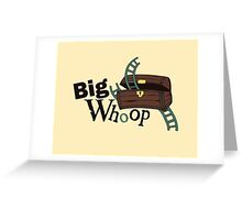 Big Whoop Greeting Card