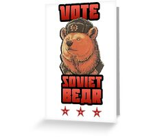 Russia says vote for Soviet Bear Greeting Card