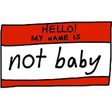 My Name is Not Baby by swimsuitmaim