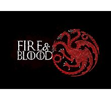 Fire and Blood - House Targaryen Photographic Print