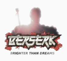 Berserk - Brighter Than Dreams [Bloody] w/ Text by hardrada