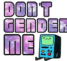 Don't Gender Me by scotchtapemedic