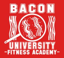 Bacon University by caravantshirts