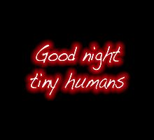 True Blood: Good night tiny humans by VamireBlood