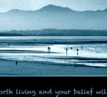 Life is worth living Sticker