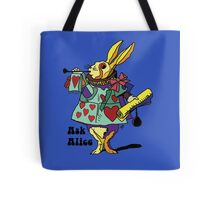 Ask Alice - The White Rabbit 2 - Alices Adventures in Wonderland Tote Bag