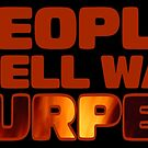 People in Hell want ... by jerasky