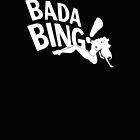 Bada Bing by halo13del