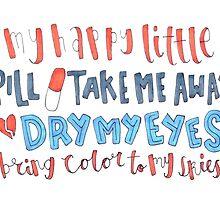 happy little pill lyric art by artbyeilidh