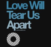 Love Will Never Tear Us Apart ... by sub88