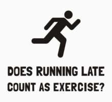 Running Late Exercise Kids Clothes