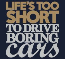 Life's too short to drive boring cars (6) by PlanDesigner