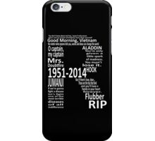 RIP Robin Williams - Tribute iPhone Case/Skin