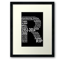 RIP Robin Williams - Tribute Framed Print