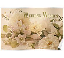 Wedding Wishes Card - White Flowers  Poster