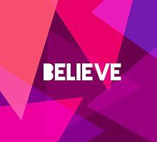 Believe by brainiac