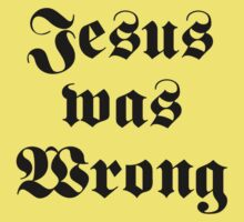 Jesus was Wrong – Little Miss Sunshine by tvmovietvshirt
