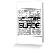 Welcome to the Glade. Maze Runner Greeting Card