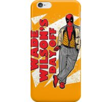 Wade Wilson's Day Off iPhone Case/Skin
